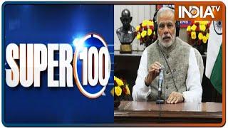 Super 100: Non-Stop News | May 31, 2020 | IndiaTV News - INDIATV