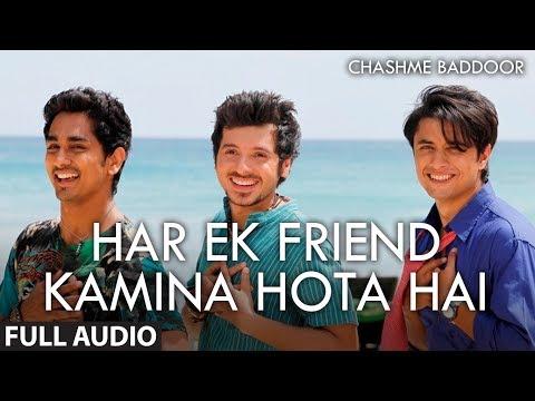 Har Ek Friend Kamina Hota Hai (Audio)   Chashme Baddoor   Ali Zafar, Siddharth