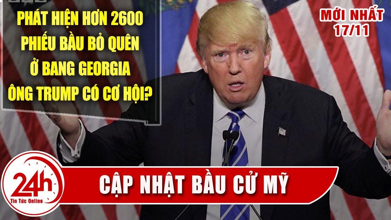 Tình hình bầu cử tổng thống mỹ mới nhất hôm nay 17/11 Phát hiện 2600 phiếu bị sót có lợi cho TTTrump