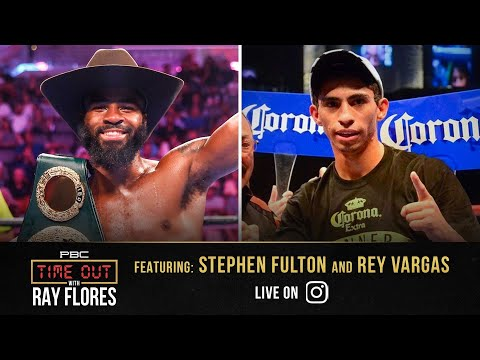 Stephen Fulton & Rey Vargas break down the super bantamweight division | Time Out with Ray Flores
