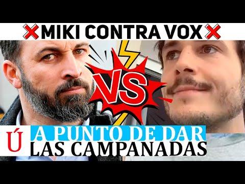 Miki estalla contra VOX, estos le responden y se lía muchísimo en las redes