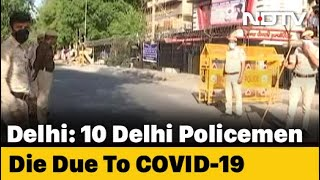 8-12 Hour Containment Zone Shifts For Delhi Cops As COVID-19 Deaths Rise - NDTV