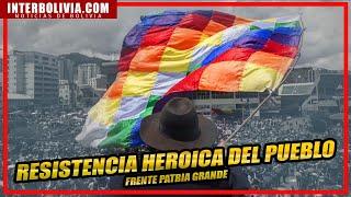 ???? RESISTENCIA HEROICA DEL PUEBLO DE BOLIVIA
