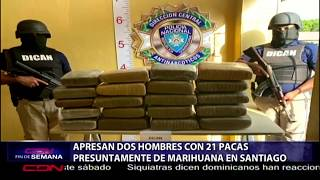 Apresan dos hombres con 21 pacas presuntamente de marihuana en Santiago