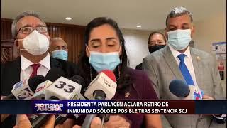 Presidenta Parlacen  aclara retiro de impunidad sólo es posible tras sentencia SCJ
