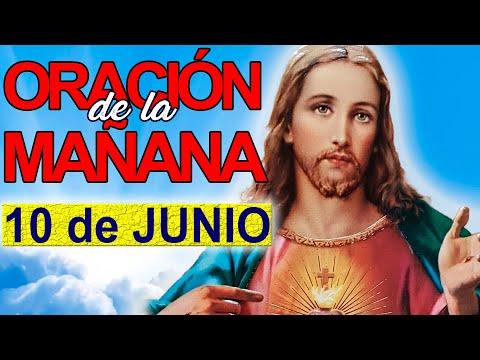 ORACION DE LA MAÑANA CATOLICA Jueves 10 de junio de 2021