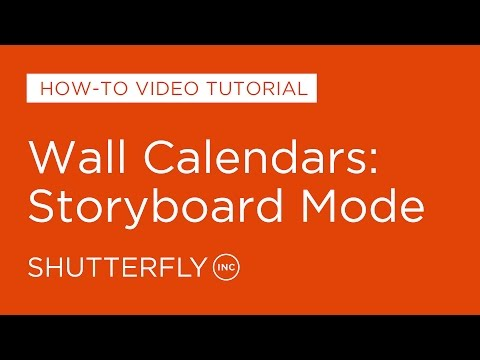 Wall Calendars: Storyboard Mode