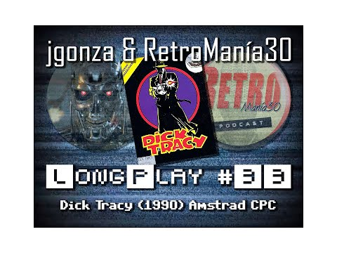 Dick Tracy - Amstrad CPC Longplay
