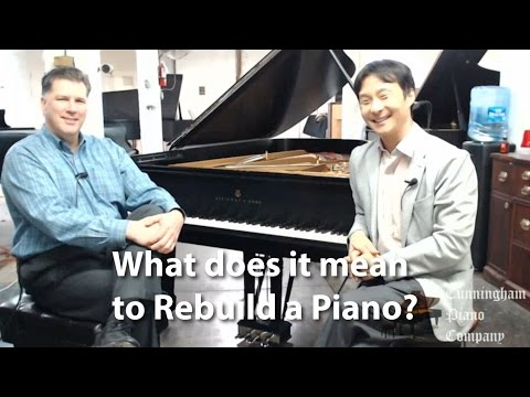 What does it mean to rebuild a piano?