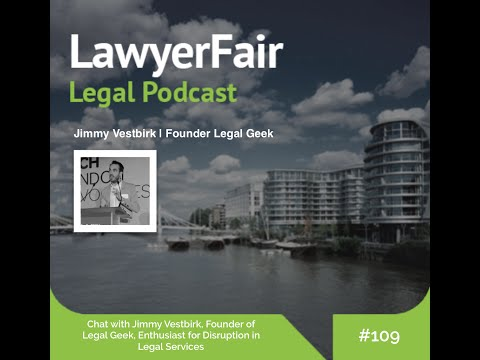 Jimmy Vestbirk, Founder of Legal Geek, Enthusiast for Disruption in Legal Services
