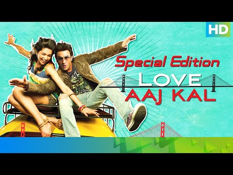 Love Aaj Kal 11 Year Anniversary   Special Edition   Eros Now