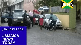 Jamaica News Today January 3 2021/JBNN