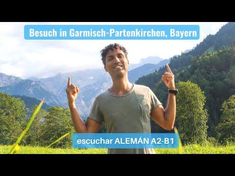 Besuch in Garmisch-Partenkirchen in Bayern - Escuchar ALEMÁN A2-B1