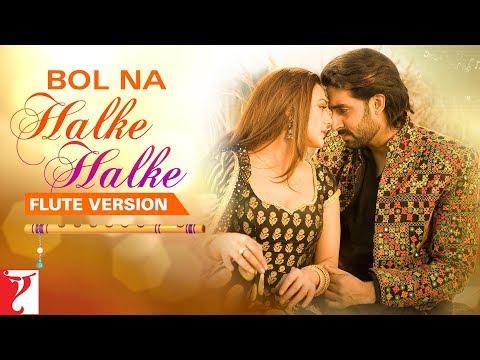 Flute Version: Bol Na Halke Halke   Jhoom Barabar Jhoom   Shankar-Ehsaan-Loy   Gulzar   Vijay Tambe