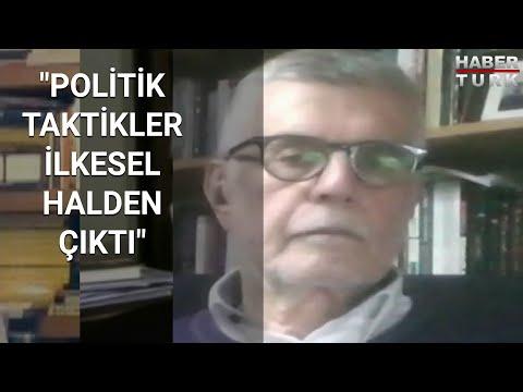 """Prof. Dr. Ali Yaşar Sarıbay: """"Politik taktikler ilkesel halden çıktı"""" – Olaylar ve Görüşler"""