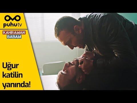 Kahraman Babam 2. Bölüm - Uğur Katilin Yanında!
