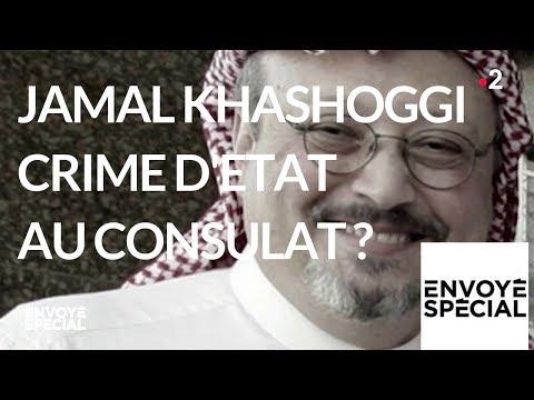 nouvel ordre mondial | Envoyé spécial. Jamal Khashoggi, crime d'Etat au consulat ? - 25 octobre 2018 (France 2)
