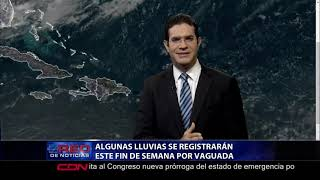 Algunas lluvias se registrarán este fin de semana por vaguada
