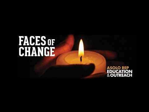 Faces of Change / Asolo Rep