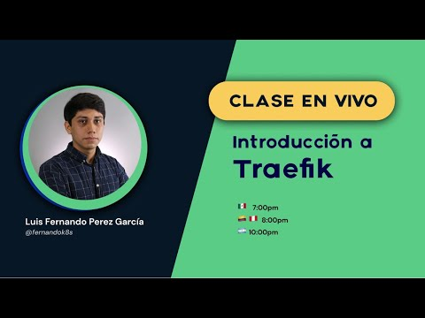 Clase gratuita: Introducción a Traefik