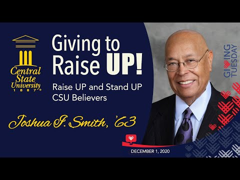 Giving to Raise UP! - Alumnus Joshua I. Smith '63