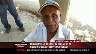 En comunidad de Sánchez reclaman al Gobierno obras y servicios públicos