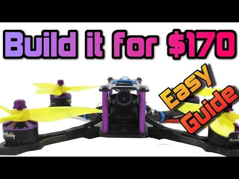 How to build a 110MPH+ FPV Racing DRONE for UNDER $180 Full Build guide + Giveaway