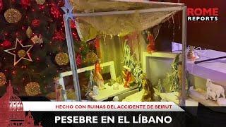"""Navidad en el Líbano: Crean pesebre con ruinas de la tragedia del puerto de Beirut"""""""