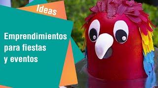 Emprendimientos para fiestas y otros eventos | Ideas