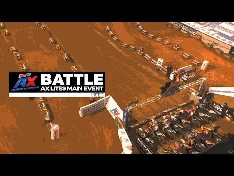 BATTLE: AX Lites Main Event - Friday / Baltimore - AMSOIL Arenacross