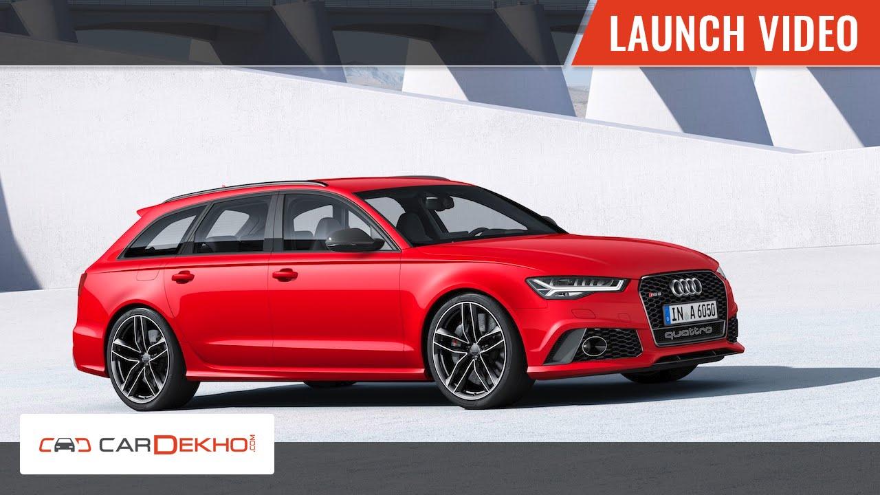 2015 Audi RS6 Launch in India | CarDekho.com