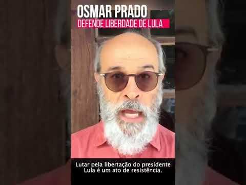 """""""Lutar pela liberdade de Lula é ato de resistência"""". diz ator Osmar Prado"""