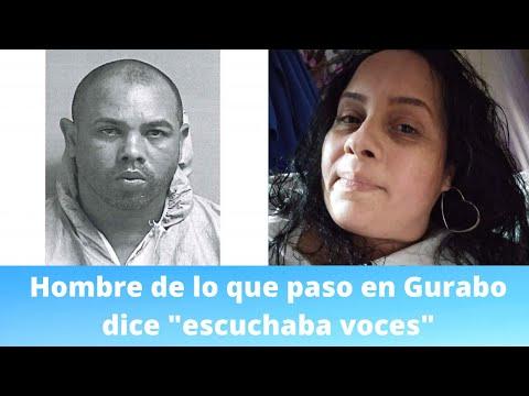 Hombre de lo ocurrido en Gurabo dice escucho voces
