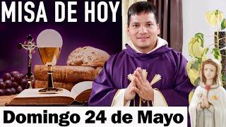 Misa de Hoy Domingo 24 de Mayo 2020