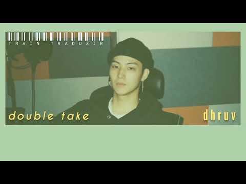 double-take---dhruv-[THAISUB/แ