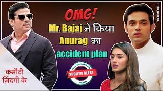 Kasuatii Zindagii Kay update | Anurag's life in danger; Mr. Bajaj to plot against Anu | Spoiler | - TELLYCHAKKAR