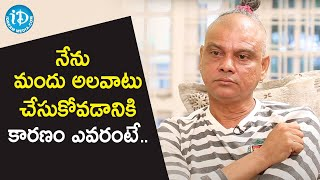 Rakesh Master About His Depression backslashu0026 Addiction | Talking Movies with iDream - IDREAMMOVIES