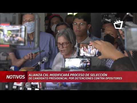 Alianza CxL modificará proceso de selección de candidato por detenciones contra opositores