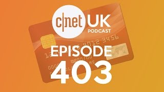 iPhone 6 is here, but do we need Apple Pay? asks CNET UK podcast 403