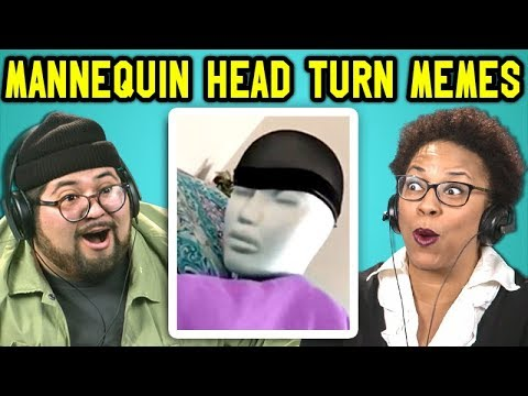 connectYoutube - ADULTS REACT TO MANNEQUIN HEAD TURN MEME COMPILATION