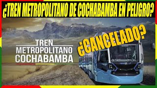 Gobierno Interino No Asegura la Construcción Completa del Tren Metropolitano de Cochabamba