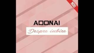 Despre iubire - Trupa Adonai