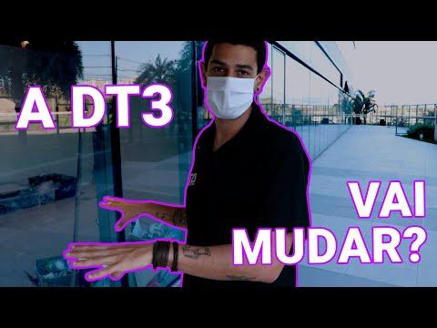 A DT3 vai mudar?