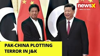 Pak-China plotting terror in J&K | China in touch with terror groups |NewsX - NEWSXLIVE
