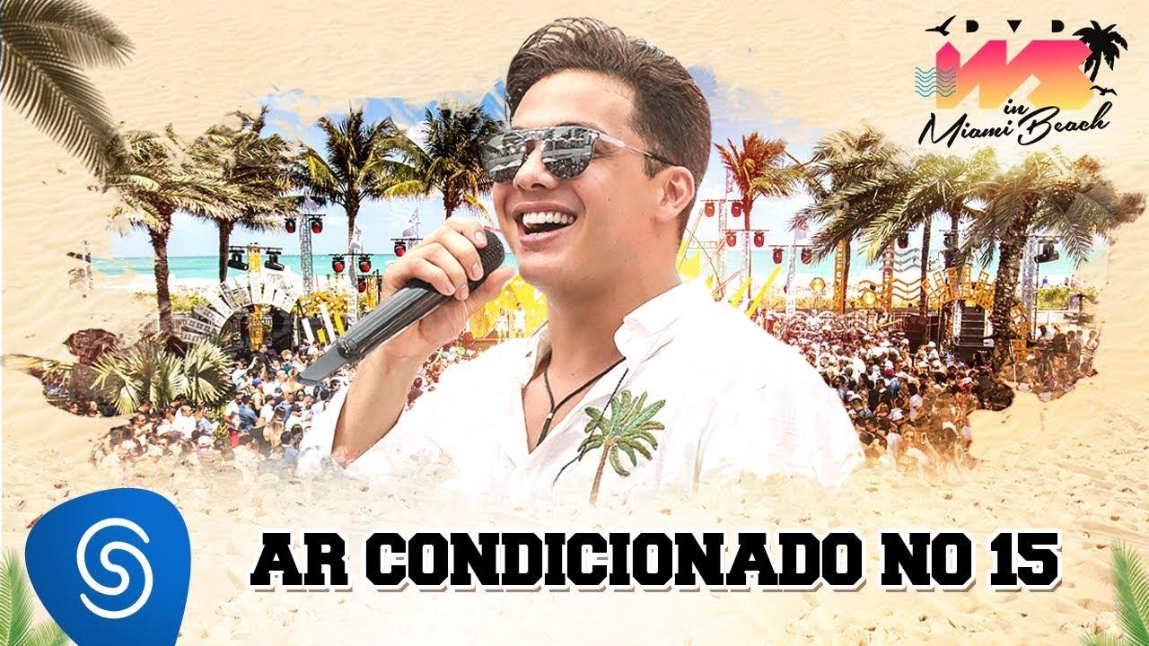 Ar Condicionado No 15 - Wesley Safadão