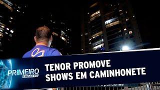 Tenor inova e promove shows em caminhonete durante pandemia | Primeiro Impacto (04/06/20)