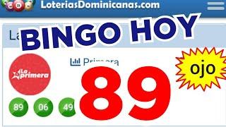 RESULTADOS de HOY..!! (( 89 )) BINGO HOY..! Loteria LA PRIMERA de HOY..! Números reales 05 para hoy