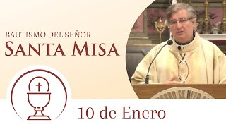 Santa Misa - Domingo 10 de Enero 2021