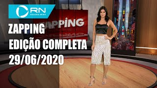 Zapping - 29/06/2020