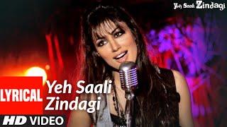 Yeh Saali Zindagi(Title Track) Lyrical   Irfaan Khan,Chitragangda Singh  Sunidhi C,Kunal G,Shilpa R - TSERIES
